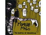 HOMBRE MALO  «The Ecstasy Of Devastation»