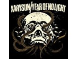 KARYSUN / YEAR OF NO LIGHT  split